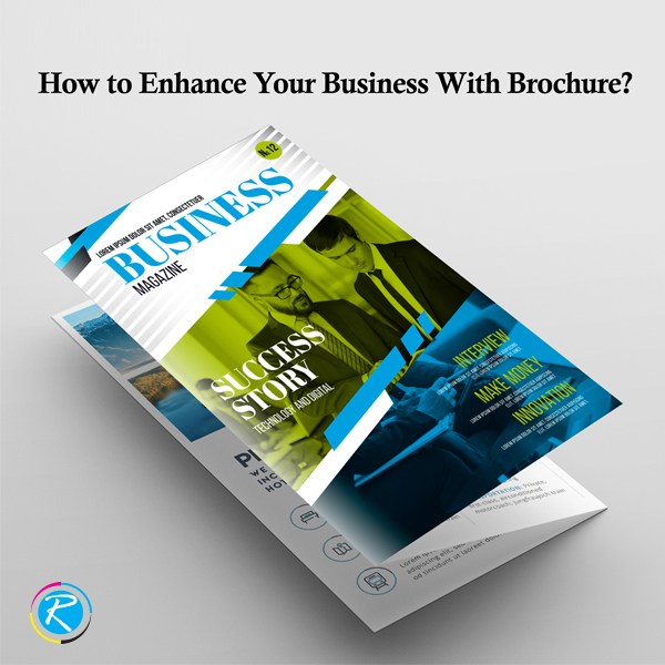 enhance your business with brochure